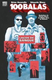 Cover Thumbnail for 100 Balas (Panini Brasil, 2010 series) #3 - Laços de Sangue