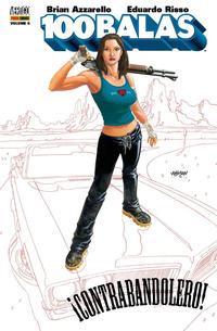 Cover Thumbnail for 100 Balas (Panini Brasil, 2010 series) #5 - ¡Contrabandolero!