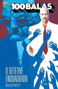 Cover Thumbnail for 100 Balas (Panini Brasil, 2010 series) #6 - O Detetive Enquadrado