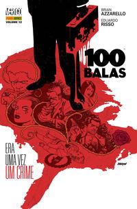 Cover Thumbnail for 100 Balas (Panini Brasil, 2010 series) #12 - Era uma Vez um Crime