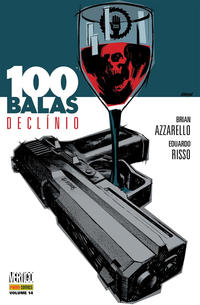 Cover Thumbnail for 100 Balas (Panini Brasil, 2010 series) #14 - Declínio