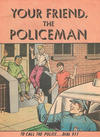 Cover for Your Friend, the Policeman (American Comics Group, 1968 series)