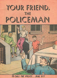 Cover Thumbnail for Your Friend, the Policeman (American Comics Group, 1968 series)