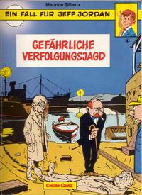 Cover Thumbnail for Ein Fall für Jeff Jordan (Carlsen Comics [DE], 1984 series) #4 - Gefährliche Verfolgungsjagd