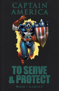 Cover Thumbnail for Captain America: To Serve and Protect (Marvel, 2011 series)  [premiere edition]