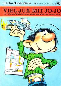 Cover Thumbnail for Kauka Super Serie (Gevacur, 1970 series) #43 - Jo-Jo - Viel Jux mit Jo-Jo