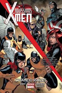 Cover Thumbnail for Novíssimos X-Men: Criando Raízes (Panini Brasil, 2016 series)