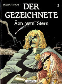 Cover Thumbnail for Der Gezeichnete (Arboris, 1992 series) #3 - Äon vom Stern