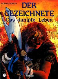 Cover Thumbnail for Der Gezeichnete (Arboris, 1992 series) #2 - Das dumpfe Leben