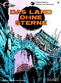 Cover Thumbnail for Valerian und Veronique (Carlsen Comics [DE], 1978 series) #3 - Das Land ohne Sterne [2. Auflage]