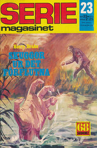 Cover Thumbnail for Seriemagasinet (Semic, 1970 series) #23/1973