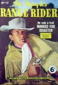 Cover Thumbnail for Flying A's Range Rider (World Distributors, 1954 series) #17