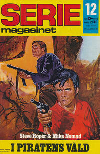 Cover Thumbnail for Seriemagasinet (Semic, 1970 series) #12/1974