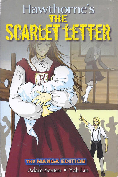 Cover for Hawthorne's the Scarlet Letter: The Manga Edition (Wiley Publishing, 2009 series)