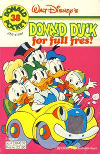 Cover Thumbnail for Donald Pocket (Hjemmet / Egmont, 1968 series) #38 - Donald Duck for full fres! [3. utgave bc-F 384 32 [2. utgave]]