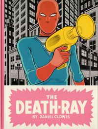 Cover Thumbnail for The Death-Ray (Drawn & Quarterly, 2011 series)