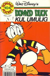 Cover Thumbnail for Donald Pocket (Hjemmet / Egmont, 1968 series) #104 - Donald Duck Kul umulig [1. opplag]
