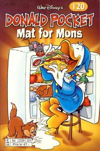 Cover Thumbnail for Donald Pocket (Hjemmet / Egmont, 1968 series) #120 - Mat for mons [2. utgave bc 239 03]