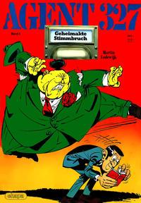 Cover Thumbnail for Agent 327 (Egmont Ehapa, 1983 series) #4 - Geheimakte Stimmbruch