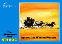 Cover Thumbnail for Die Abenteuer von Spirou (Reiner-Feest-Verlag, 1985 series) #13 - Spirou im Wilden Westen