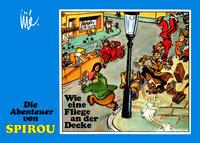 Cover Thumbnail for Die Abenteuer von Spirou (Reiner-Feest-Verlag, 1985 series) #16 - Wie eine Fliege an der Decke