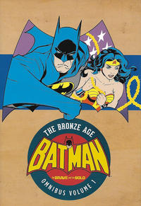 Cover Thumbnail for Batman: The Brave and the Bold - The Bronze Age Omnibus (DC, 2017 series) #1