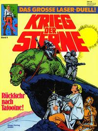 Cover Thumbnail for Krieg der Sterne (Egmont Ehapa, 1979 series) #9 - Rückkehr nach Tatooine! - Das grosse Laser-Duell!