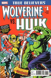 Cover Thumbnail for True Believers: Wolverine vs. Hulk (Marvel, 2017 series) #1