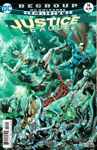 Cover Thumbnail for Justice League (DC, 2016 series) #14 [Bryan Hitch Cover Variant]