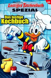 Cover Thumbnail for Lustiges Taschenbuch Spezial (Egmont Ehapa, 1997 series) #43 - Das lustige Kochbuch