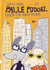 Cover for Palle Puddel (No Comprendo Press, 2013 series) #2 - Palle Puddel drar til New York