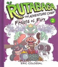 Cover Thumbnail for Rutabaga the Adventure Chef (Harry N. Abrams, 2015 series) #2
