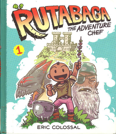 Cover for Rutabaga the Adventure Chef (Harry N. Abrams, 2015 series) #1
