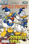 Cover for Donald Pocket (Hjemmet / Egmont, 1968 series) #299 - Dobbeltspill [Reutsendelse bc 277 82]