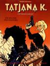 Cover for Tatjana K. (Salleck, 1999 series) #1 - Die Büchse der Pandora