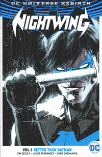 Cover Thumbnail for Nightwing (DC, 2017 series) #1 - Better than Batman