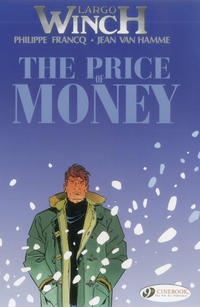 Cover Thumbnail for Largo Winch (Cinebook, 2008 series) #9 - The Price of Money