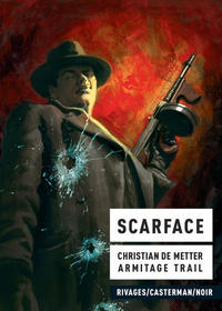 Cover Thumbnail for Scarface (Casterman, 2011 series)
