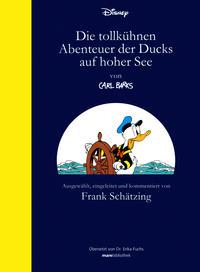 Cover Thumbnail for Die tollkühnen Abenteuer der Ducks auf hoher See (Mareverlag, 2006 series)
