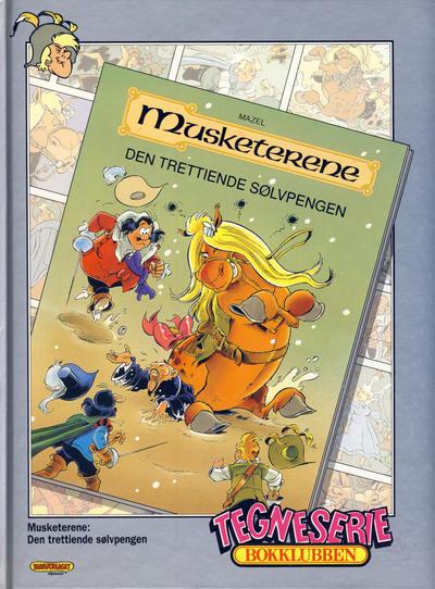 Cover for Tegneseriebokklubben (Hjemmet / Egmont, 1985 series) #95 - Mikke Mus: Supersverdet og vikingene; Musketerene: Den trettiende sølvpengen