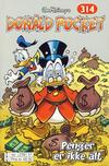 Cover for Donald Pocket (Hjemmet / Egmont, 1968 series) #314 - Penger er ikke alt [bc 239 51 FRU]