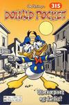 Cover for Donald Pocket (Hjemmet / Egmont, 1968 series) #315 - Ubevæpnet og farlig! [1. opplag]