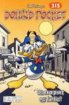 Cover for Donald Pocket (Hjemmet / Egmont, 1968 series) #315 - Ubevæpnet og farlig! [bc 239 51 FRU]