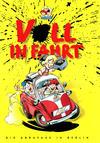 Cover for Voll in Fahrt (Mosaik Steinchen für Steinchen Verlag, 1999 series)