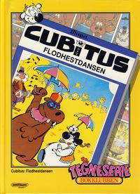 Cover Thumbnail for Tegneseriebokklubben (Hjemmet / Egmont, 1985 series) #81 - Cubitus: Flodhestdansen; Donald Duck: Regnbueskatten