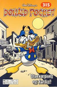 Cover Thumbnail for Donald Pocket (Hjemmet / Egmont, 1968 series) #315 - Ubevæpnet og farlig! [1. opplag]