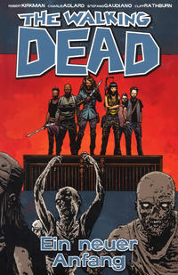 Cover Thumbnail for The Walking Dead (Cross Cult, 2006 series) #22 - Ein neuer Anfang