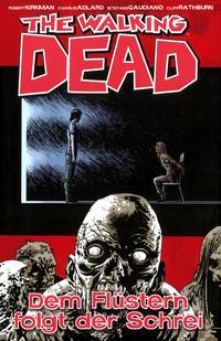 Cover Thumbnail for The Walking Dead (Cross Cult, 2006 series) #23 - Dem Flüstern folgt der Schrei