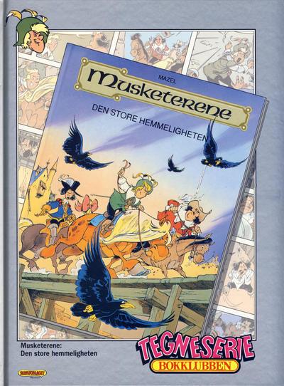 Cover for Tegneseriebokklubben (Hjemmet / Egmont, 1985 series) #88 - Beste historier 2: Cibolas sju byer og andre historier; Musketerene: Den store hemmeligheten