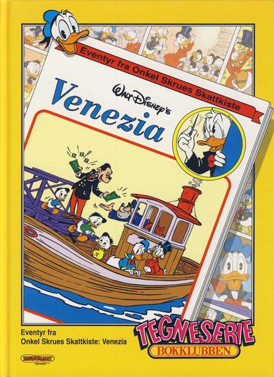 Cover for Tegneseriebokklubben (Hjemmet / Egmont, 1985 series) #85 - Eventyr fra Onkel Skrues Skattkiste: Venezia; Franka: Circus Santekraam